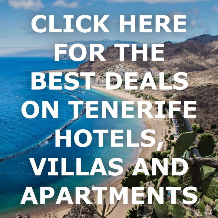 Click here for the best deals on Tenerife Hotels, Villas and Apartments.
